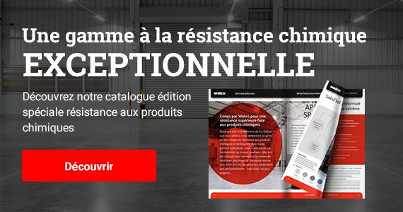 Résistance chimique EXCEPTIONNELLE : Découvrez notre catalogue édition spéciale résistance aux produits chimiques
