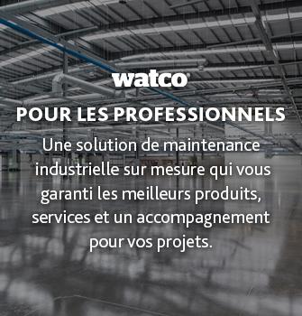 Watco pour les professionnels