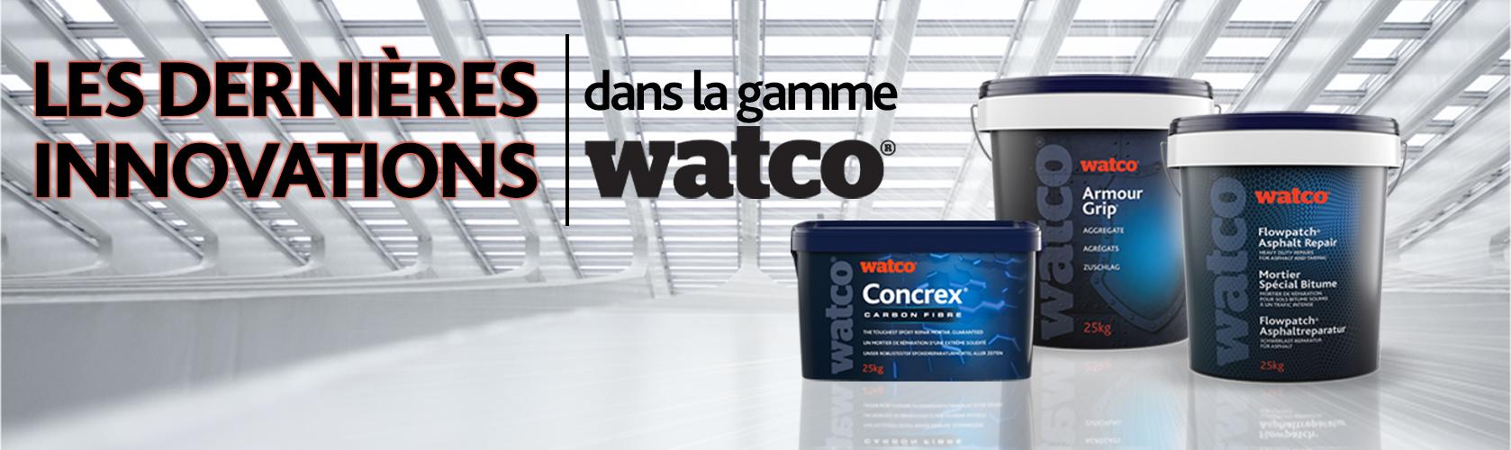 Les dernières innovations dans la gamme Watco